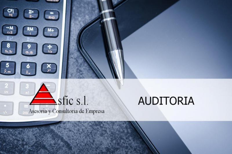 La Asesoría ASFIC de Valencia presta servicios de auditoría para empresas