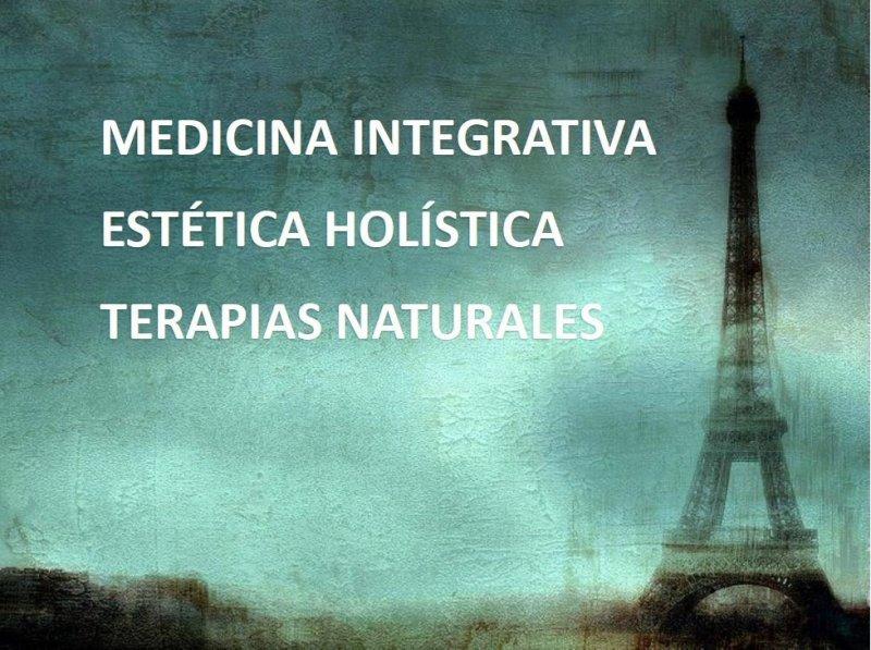 MEDICINA INTEGRATIVA ESTETICA HOLISTICA Y TERAPIAS NATURALES EN NI CALLE DE PARÍS