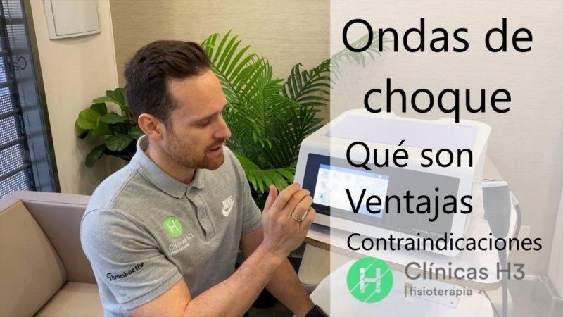 Ondas de choque en Madrid Clinicas H3 fisioterapia