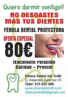 <div>   OFERTA ESPECIAL EN MADRID = Férula Dental de Descarga sólo 80 Euros <br /></div><div> Clínica Dental Madrid Dra. Iris Trotti  Teléfono: 91 565 2986 Móvil : 656 312 075 (LLAMADAS Y WHATSAPP) <br /></div><div>Dirección: Calle Alejandro Sánchez, 45